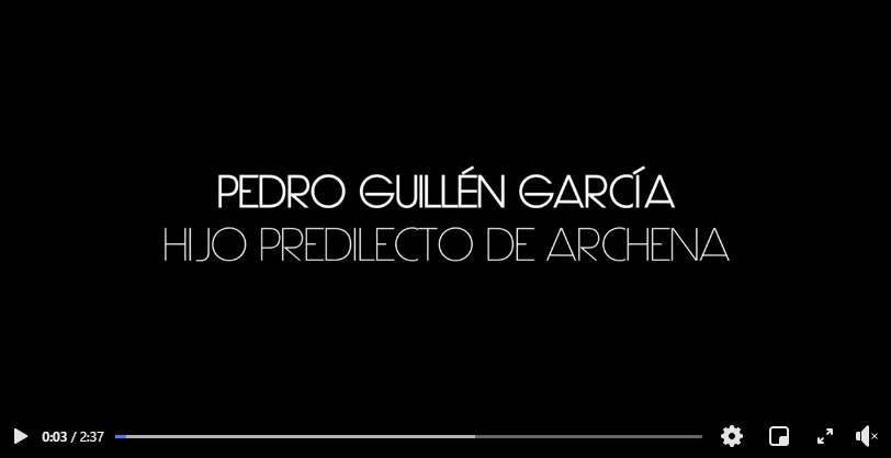video Pedro Guillén hijo predilecto archena